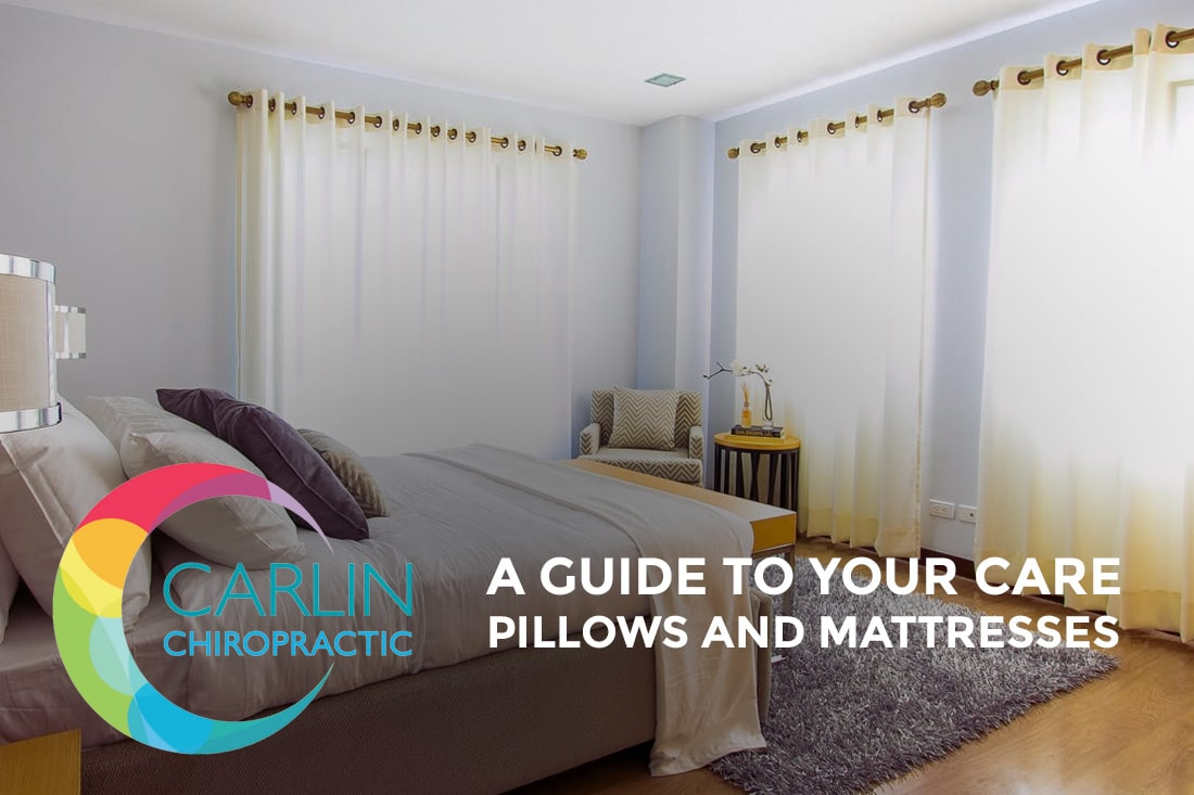 Carlin Chiropractic: A Guide to Your Care - Best Pillow and Best Mattress for Healthy Spinal Support and Optimising Your Sleep