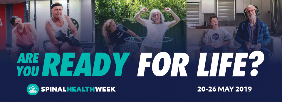 Spinal Health Week 2019: Are you ready for life?
